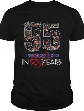 Washington Nationals Champions the first time in 95 years shirt