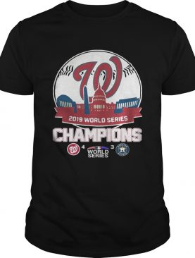 World Series 2019 Baseball Washington Nationals 4 3 Houston Astros shirt