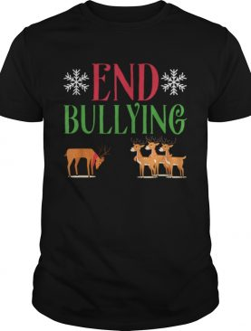 End Bullying Rudolph Red Nose Reindeer Christmas shirt