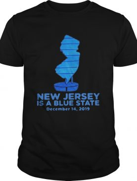 New Jersey Is A Blue State shirt