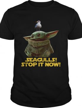 Seagulls Stop It Now Baby Yoda shirt