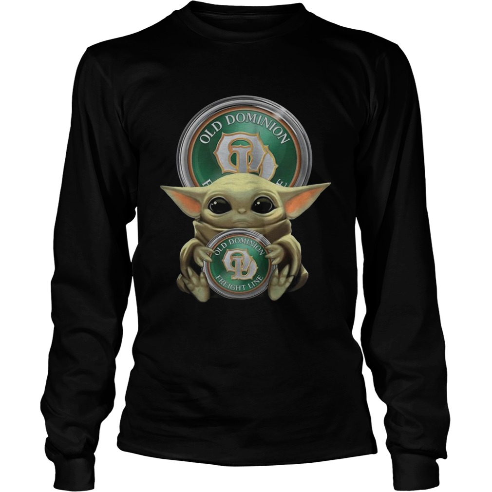 Baby Yoda Hugging Old Dominion Freight Line  LongSleeve