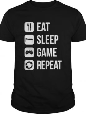 Eat Sleep Game Repeat shirt