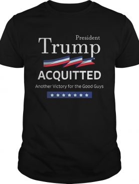 President Trump Shirt Acquitted Victory Funny Acquittal ProTrump Premium shirt