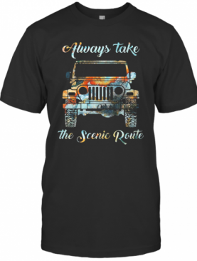 Always Take The Scenic Route Car T-Shirt