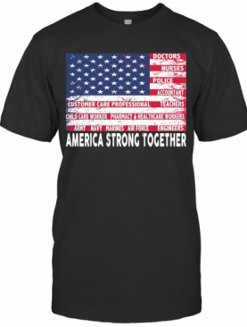 America Strong Together T-Shirt
