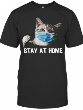 Cat Mask Stay At Home T-Shirt
