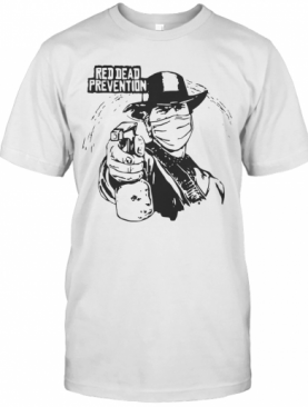 Red Dead Prevention T-Shirt