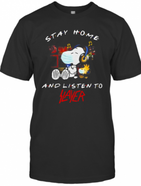 Snoopy And Woodstock Face Mask Stay Home And Listen To Slayer Thrash Metal Band T-Shirt