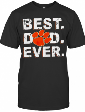 Best Dad Ever Father'S Day Clemson T-Shirt