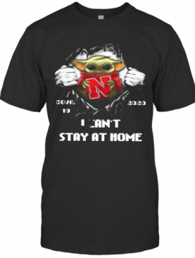 Blood Inside Me Baby Yoda Nebraska Cornhuskers Covid 19 2020 I Can'T Stay At Home T-Shirt