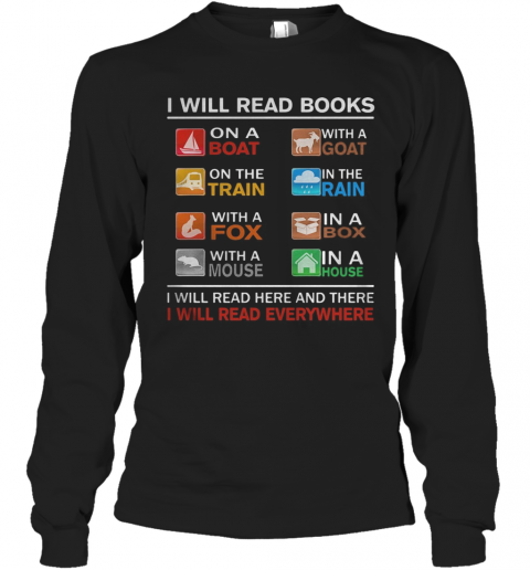 I Will Read Books On A Boat With A Goat On The Train In The Rain With A Fox T-Shirt Long Sleeved T-shirt