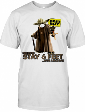 Master Yoda Mask Cargill Please Remember Stay 6 Feet Have A Nice Day Jesus T-Shirt