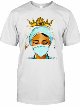Nurse Wearing The Crown T-Shirt