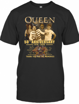 Queen 50Nd Anniversary 1970 2020 Thank You For The Memories Signatures T-Shirt