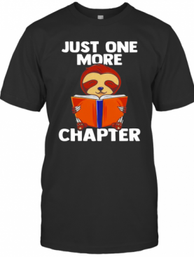Sloth Reading Just One More Chapter T-Shirt