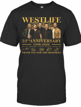 Westlife 22Nd Anniversary 1998 2020 Thank You For The Memories Signature T-Shirt