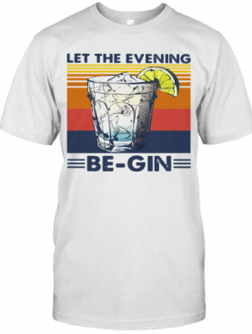 Wine Let The Evening Be Gin Vintage T-Shirt