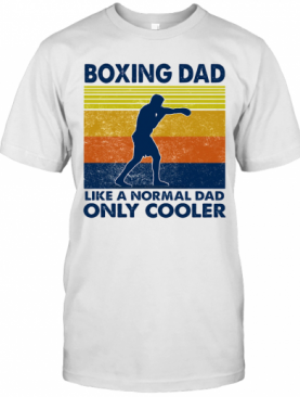 Boxing Dad Like A Normal Dad Only Cooler Vintage Retro T-Shirt