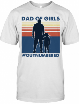 Dad Of Girls Out Numbered Vintage T-Shirt