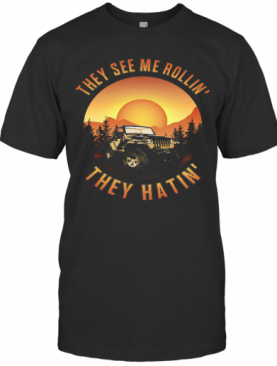 They See Me Rollin' They Hatin' Crewneck Car T-Shirt