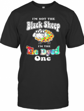 Color I'M Not The Black Sheep I'M The Tie Dye One T-Shirt