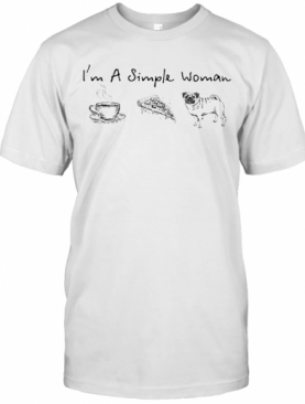 I'M A Simple Woman Tea Pizza Pug T-Shirt