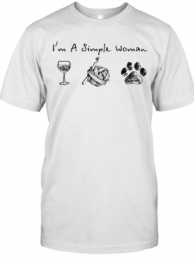 I'M A Simple Woman Wine Knitting Paw Dogs T-Shirt