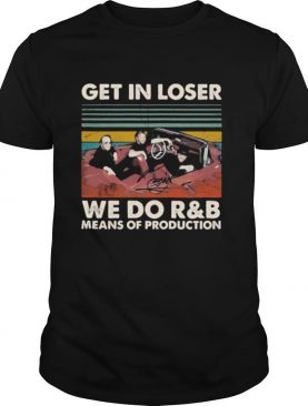 Bee gees band get in loser we do r&b means of production vintage retro signature shirt