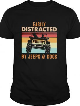 Easily distracted by jeeps and dogs vintage retro shirt