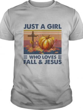 Just A Girl Who Loves Fall And Jesus Pumpkin Vintage Retro shirt