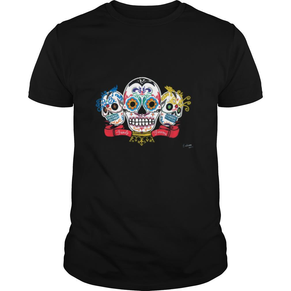 Sugar Skulls 3 Brothers Family Forever Day Of The Dead shirt0