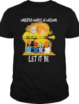 The beatles whispered words of wisdom let it be shirt