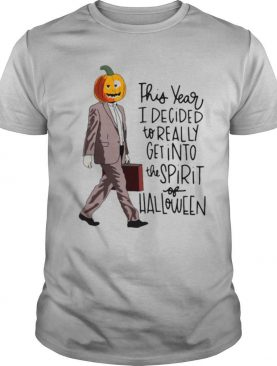 This Year I Decided To Really Get Into The Spirit Of Halloween shirt