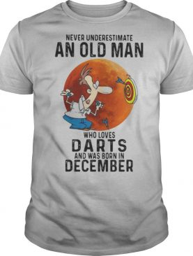 Never underestimate an old man who loves darts and was born in december sunset shirt