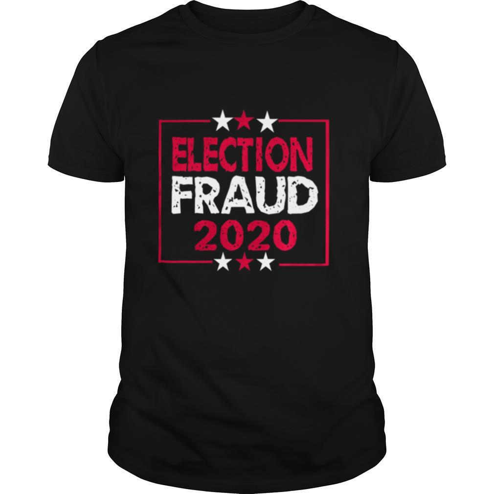 Fraud 2020 Election Results Voter shirt0