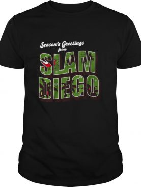 Season's Greetings from Slam Diego Official Christmas shirt   Copy