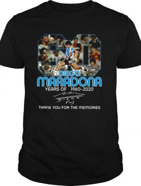 Diego Maradona 60 years of 1960 2020 signature thank you for the memories shirt
