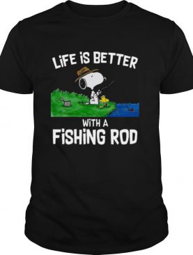 Life Is Better With A Fishing Rod shirt