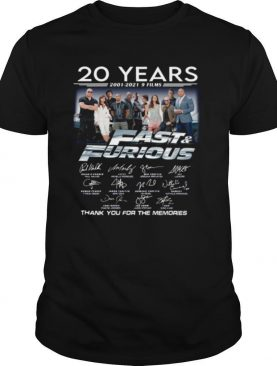 20 Years Of Fast And Furious 2001 2021 9 Films Thank You For The Memories Signatures shirt
