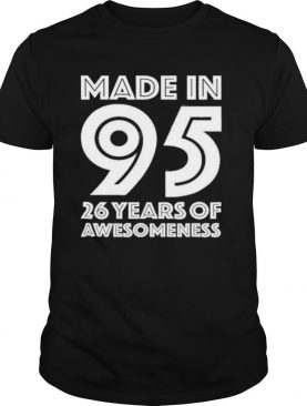 26Th Birthday For Him Men Age 26 Years Old Son 1995 Shirt
