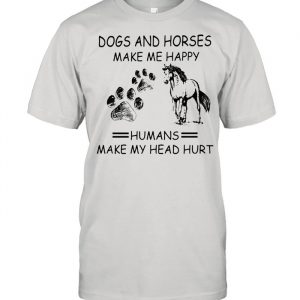 Dogs and horses make me happy humans make my head hurt  Classic Men's T-shirt