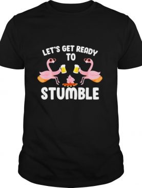 Lets Get Ready To Stumble Camping Flamingo Beer Campfire shirt