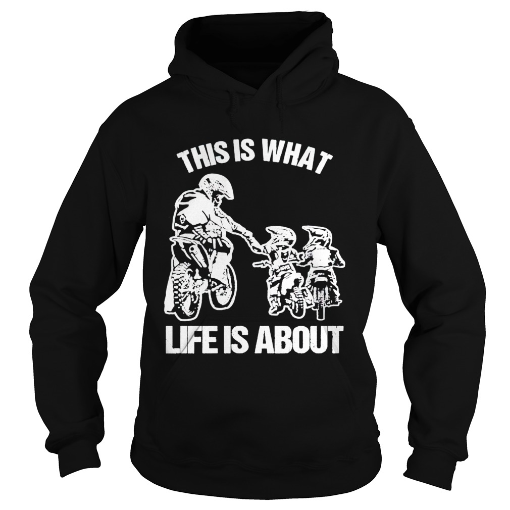 Motocross this is what life is about  Hoodie