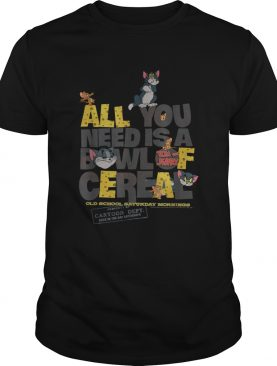 TomJerry All You Need Is Shirt