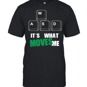 Wasd It's What Moves Me Products From Game Field Shirt Classic Men's T-shirt